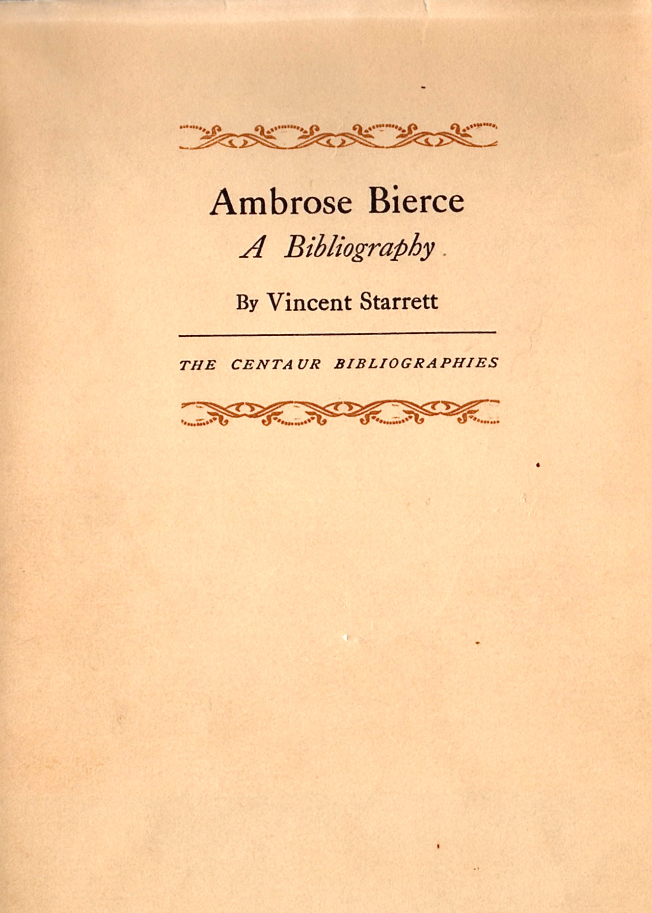 The dust jacket cover to Starrett's second book devoted to Bierce