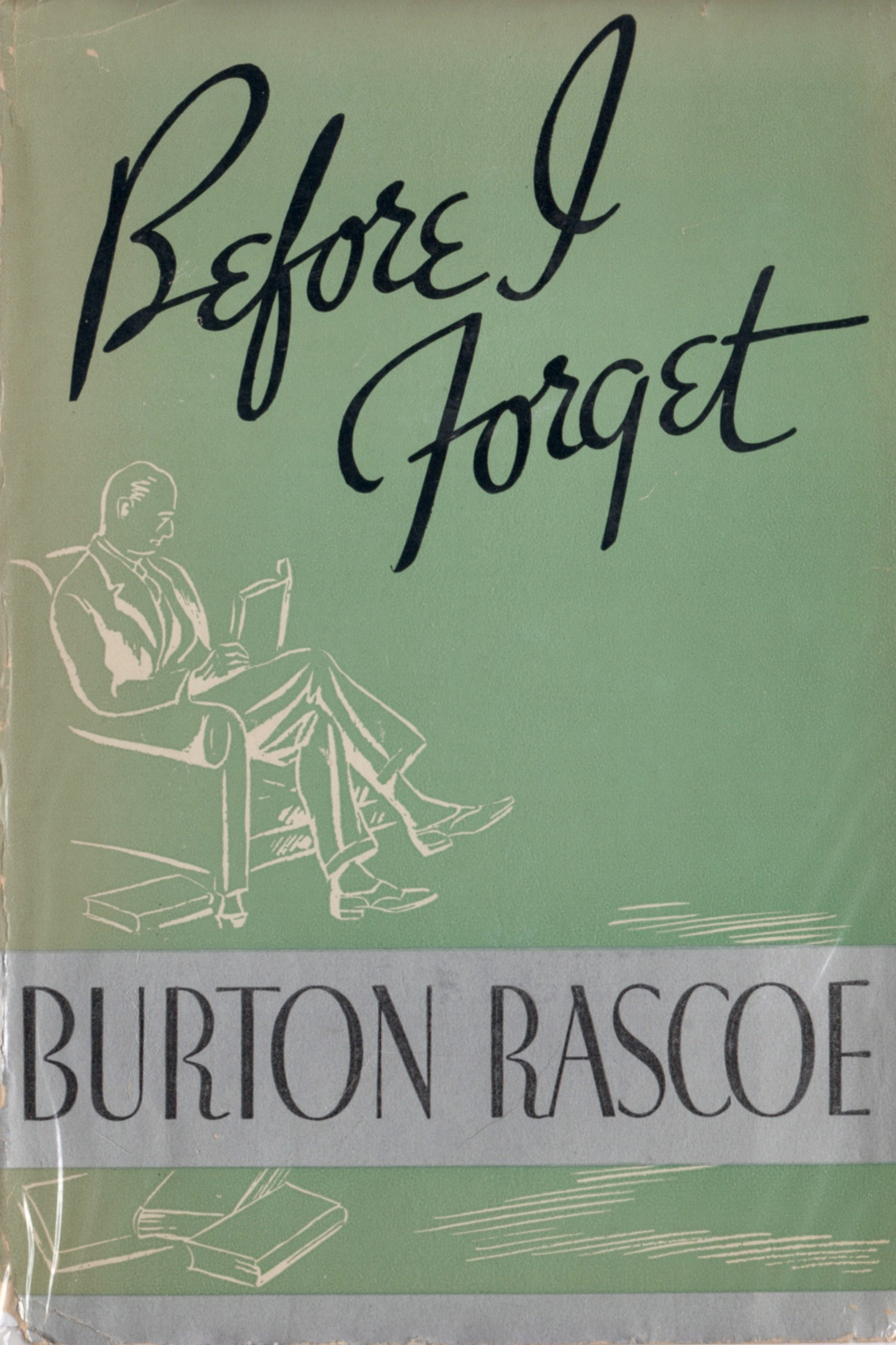 """The cover to """"Before I Forget,"""" Rascoe's first effort at autobiography."""