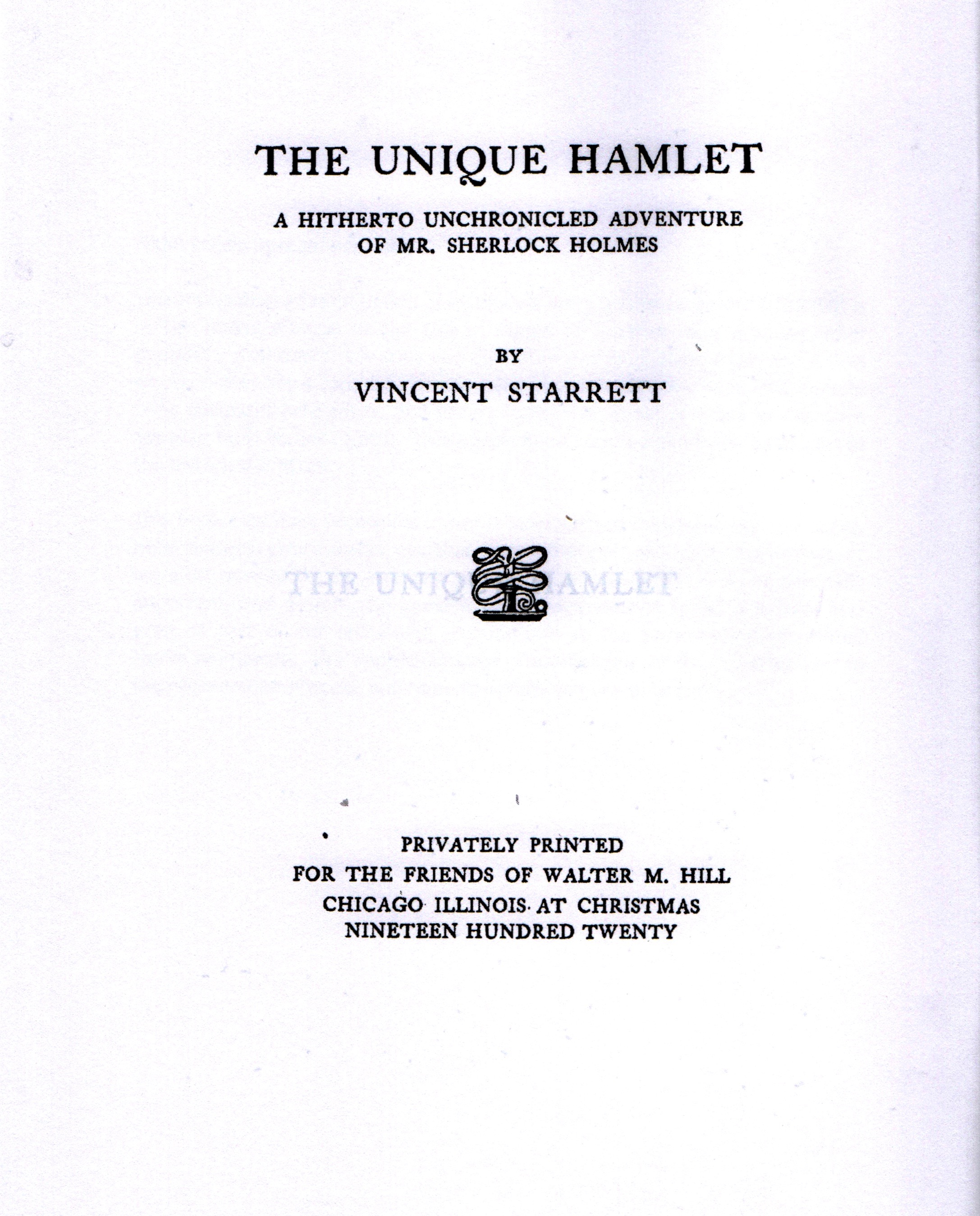 "The title page to the very rare first printing of ""The Unique Hamlet"" from 1920."