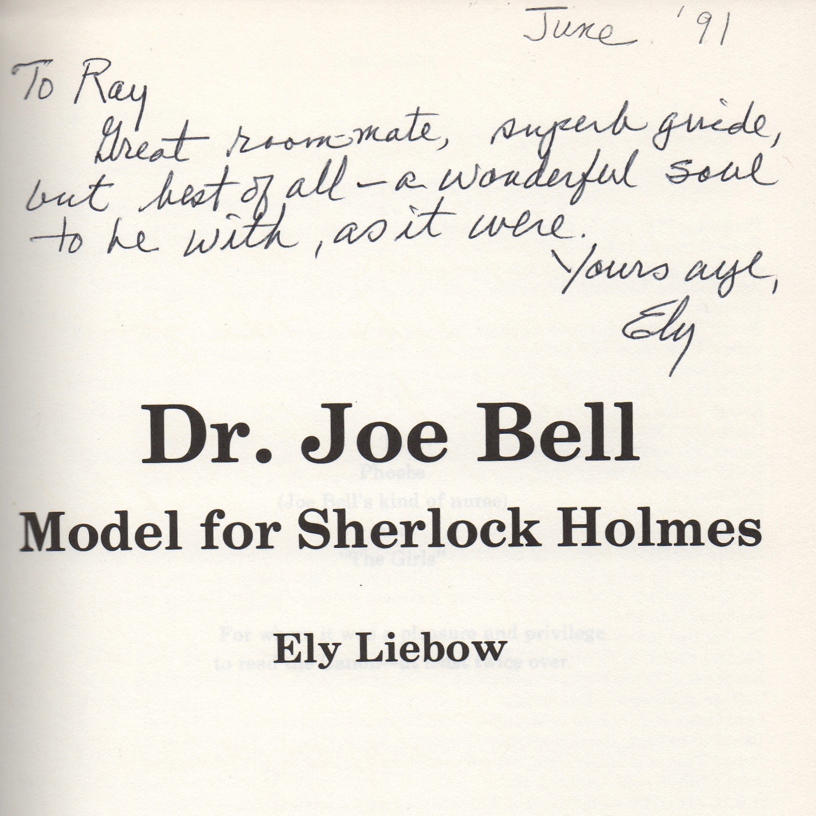 """Ely inscribed his """"Bell book,"""" (as he called it) for me while visiting our home in Williamsburg before the 1991 Sherlock Holmes conference at the College of William and Mary."""