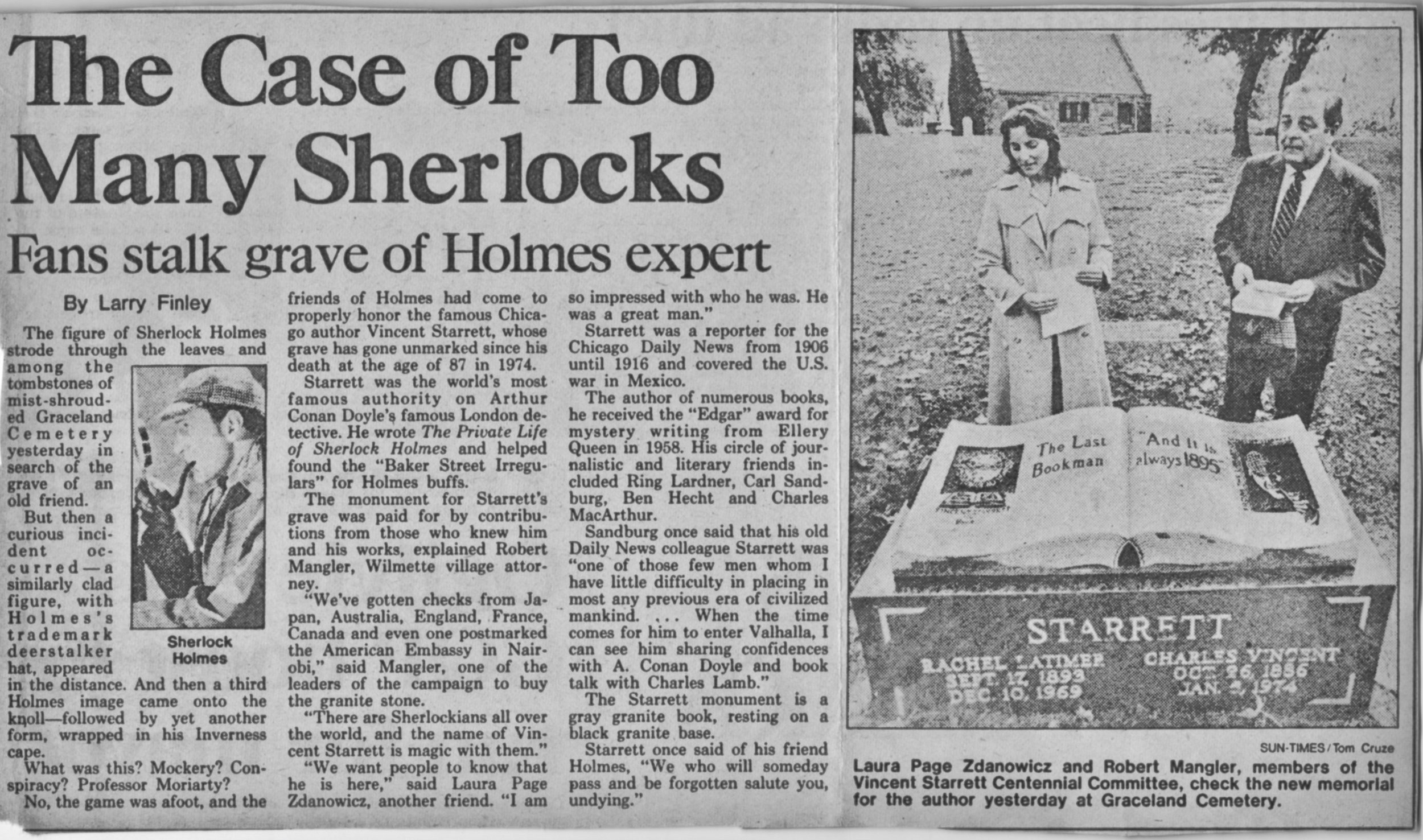 An article from the  Chicago Sun-Times  of Monday, Oct. 27, 1986. The ceremony was also covered by the  Chicago Tribune  and UPI, United Press International. Laura Page, who was instrumental in the effort to get the headstone for the grave, is shown with the late Bob Mangler. Laura is now spearheading a drive to have the stone cleaned and restored.