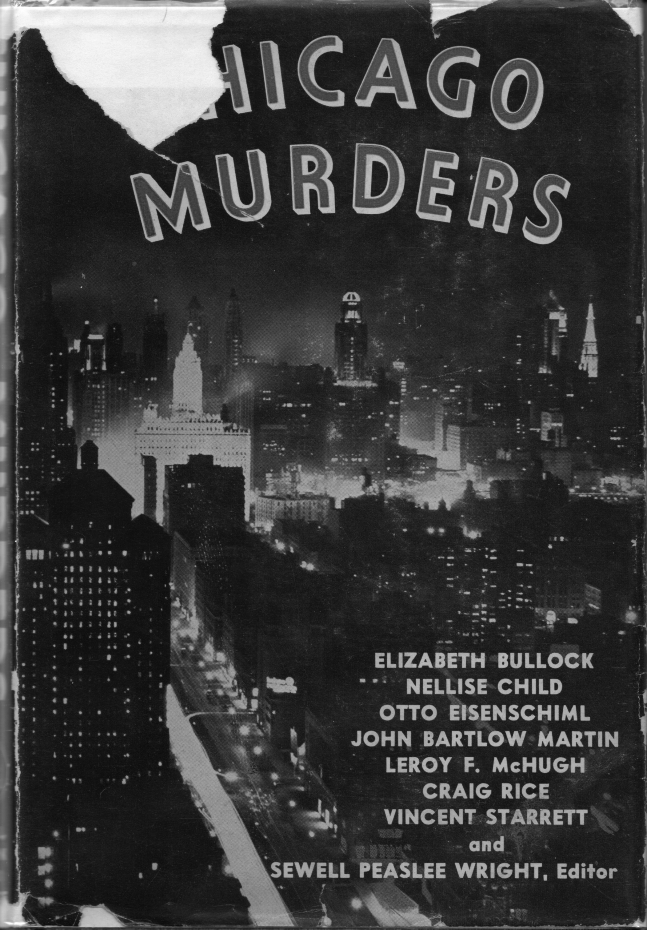 The chipped dust jacket to my copy of  Chicago Murders .