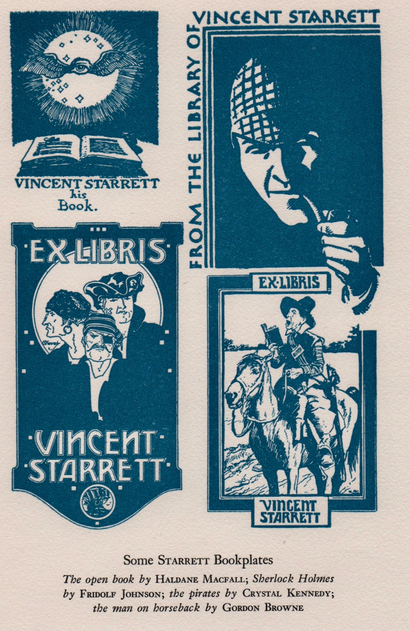A display of Starrett's bookplates from page 24 of Charles Honce's 1941 bibliography,  A Vincent Starrett Library: The Astonishing Result of Twenty-three Years of Literary Activity .