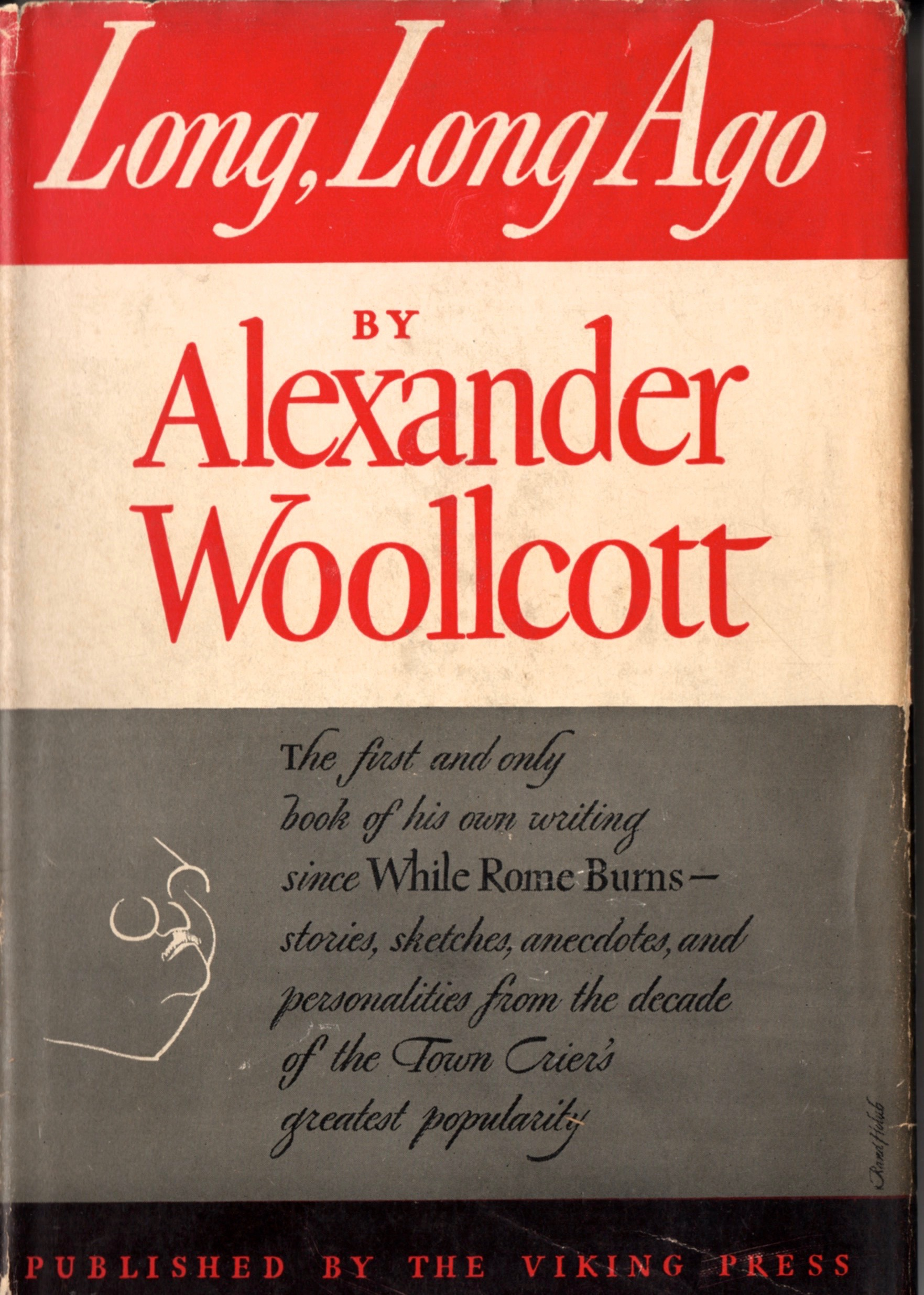 "Woollcott's anthology,  Long, Long Ago  reprints his ""Shouts and Murmurs"" column from  The New Yorker  on the Baker Street Irregulars 1934 dinner."
