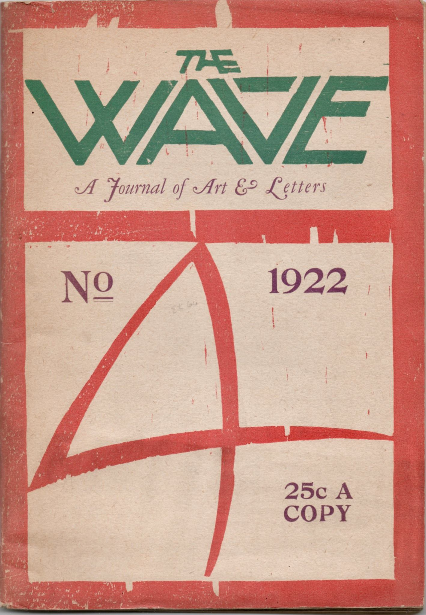 The Wave  was Starrett's  'little magazine'  of literary efforts. It did not last long.