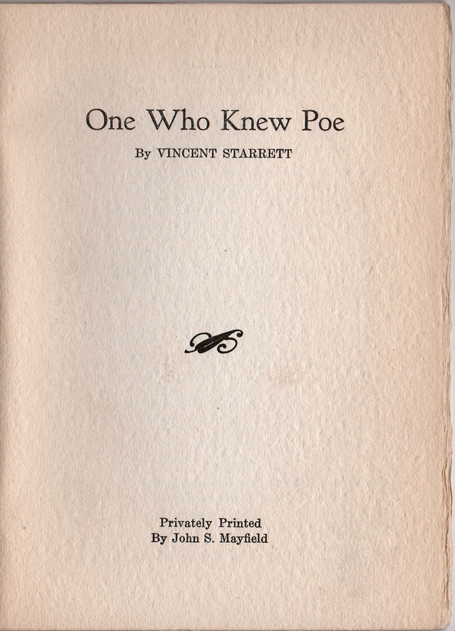 The title page, showing that the booklet was printed by  John S. Mayfield,  a rare book collector whose papers are now at  Georgetown University.
