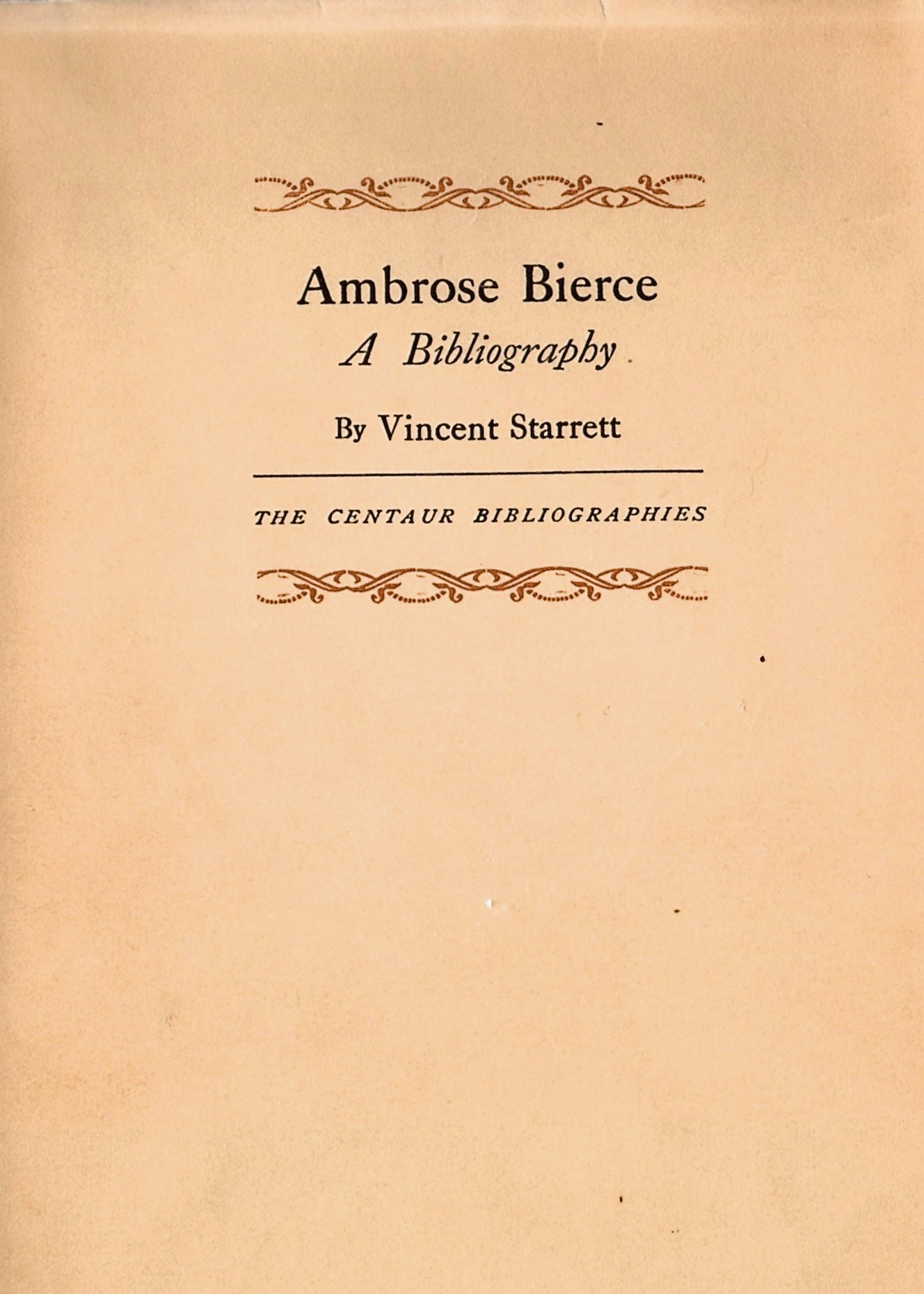 The dust jacket from Starrett's Bierce bibliography.
