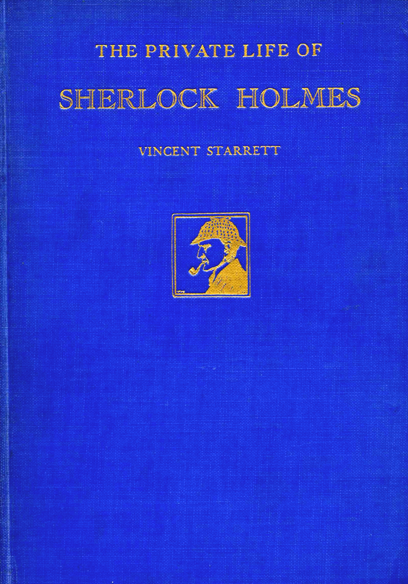 Cover to the first edition of  The Private Life of Sherlock Holmes,  1933.