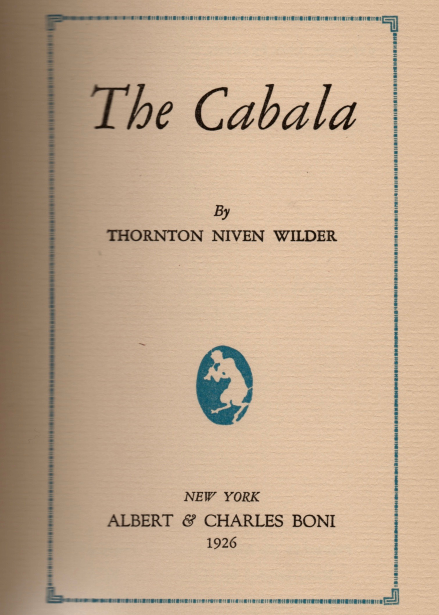 The title page to Vincent Starrett's first edition copy of Thornton Wilder's The Cabala