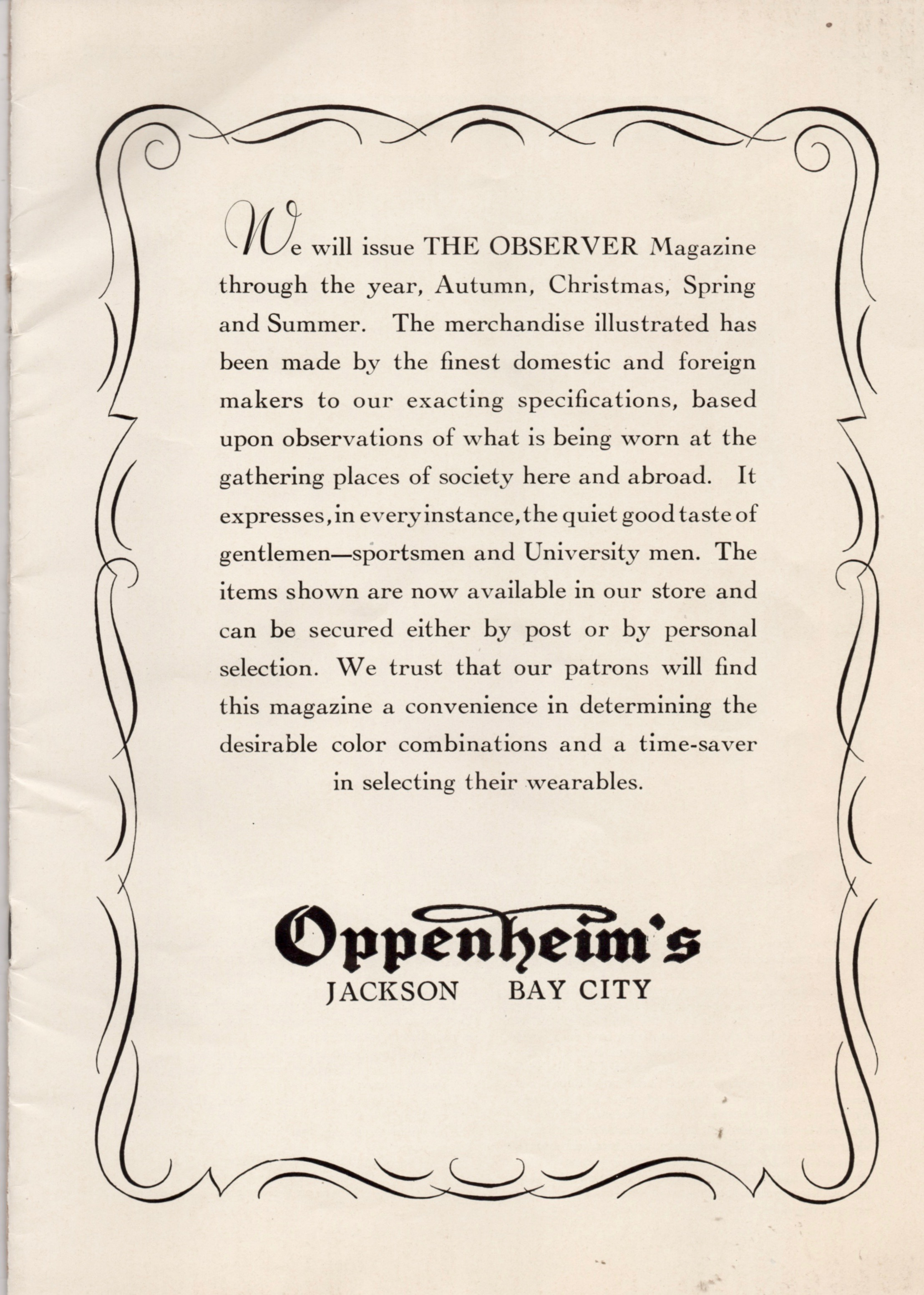 Oppenheim's clothing stores offered the finest in men's clothing.
