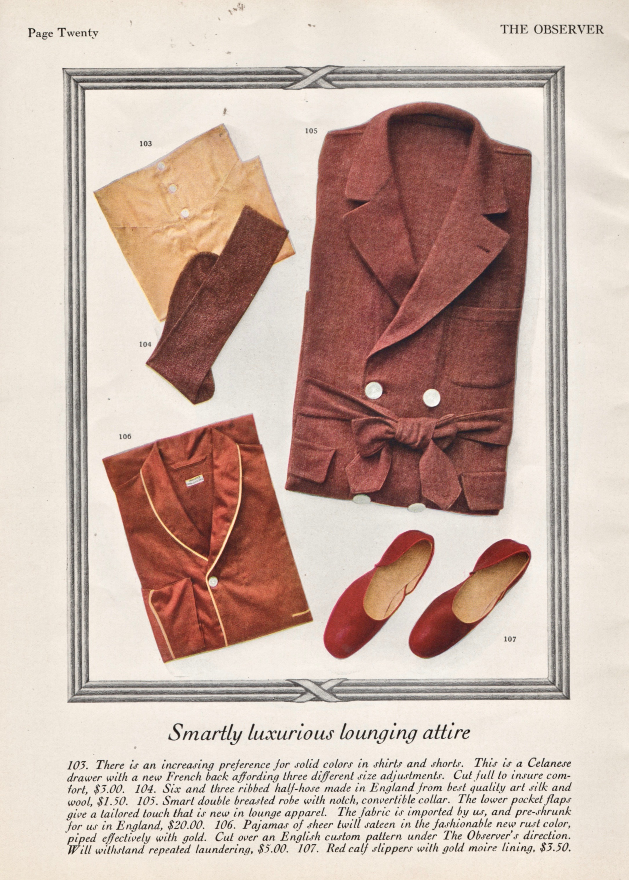 And this is what the well-dressed dandy of 1929 wears to lounge about.