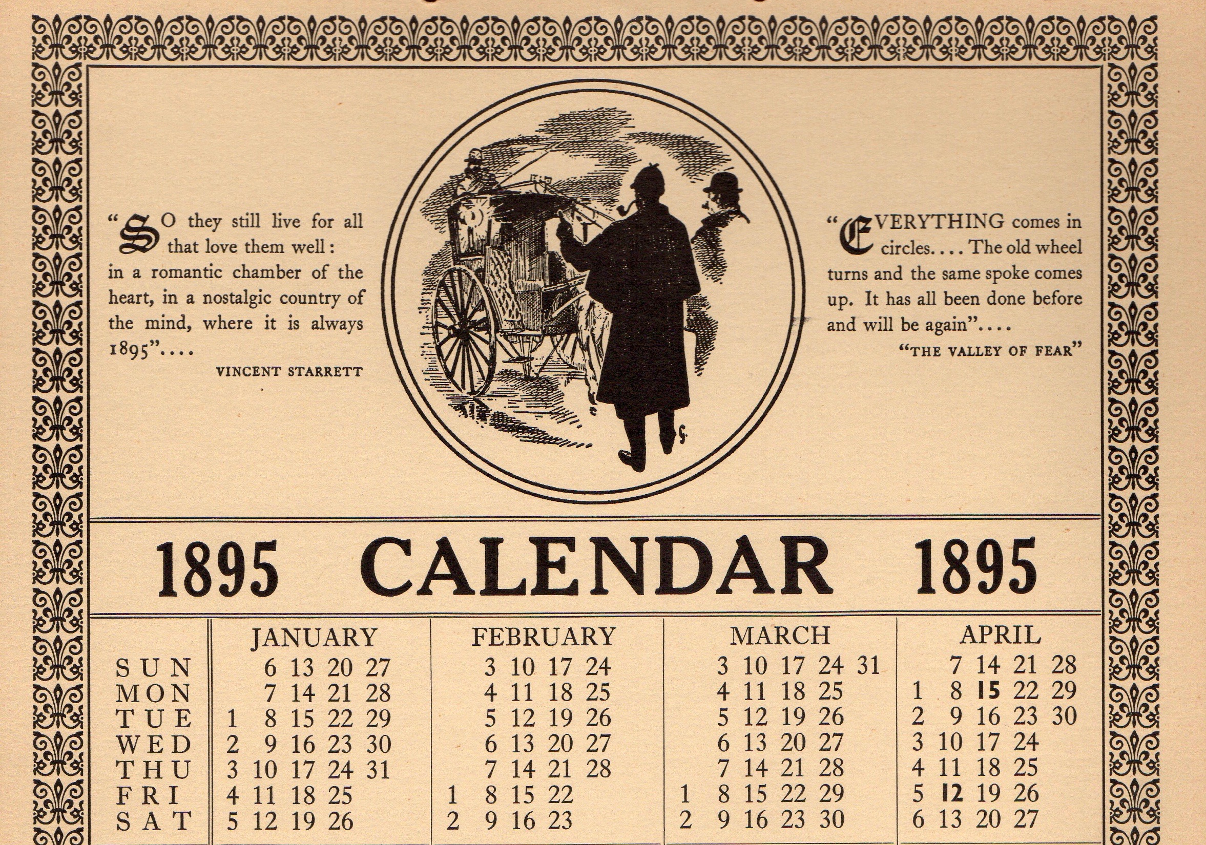 A calendar printed by the Sherlock Holmes Society of London in 1963, an analog year to 1895. 2019, the year this was posted, is another 1895 analog.