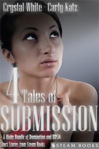 4 Tales of Submission  Bundle  Available Now:  Amazon ,  Barnes & Noble ,  Kobo ,  All Romance  Coming Soon: iTunes