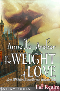 The Weight of Love   by Annette Archer