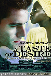 A Taste of Desire   by Sandra Sinclair   99 cents!