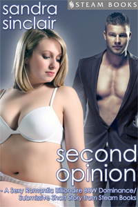 Second Opinion   by Sandra Sinclair   Free!