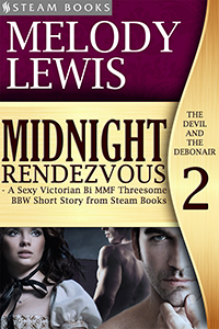 Midnight Rendezvous    by Melody Lewis   Lord Bartholomew, the Earl of Stonegate, is known as the devil of the town for his forbidding appearance and mysterious schemes. Lord Harland, the Earl of Blackvale, is society's debonair, knowing all the ways to make the women in London sigh and swoon. Their newest conquest? Lady Lottie, the recently widowed Countess of Pinefort.  At first, Lady Lottie is reluctant to play along, but as her deepest desires are brought to light, she is drawn into the game of the two earls, in the process discovering pleasure beyond imagination.    Available now at Amazon!