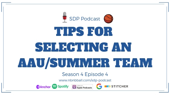 _Season 4 Episode 4_ Tips for Selecting an AAU_Summer Team.jpg
