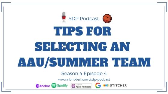 _Season 4 Episode 4_ Tips for Selecting an AAU_Summer Team.jpg