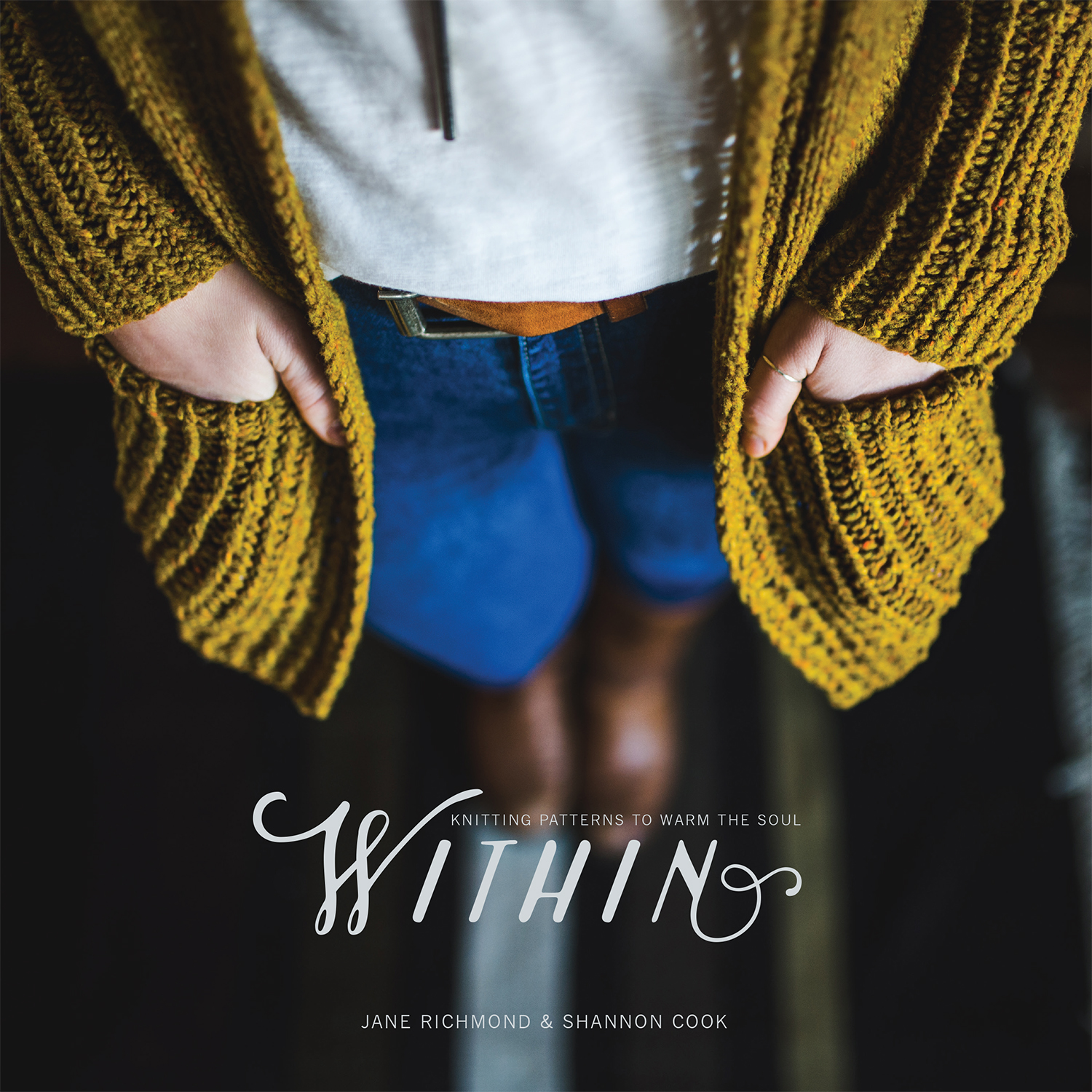 Within: Knitting Patterns to Warm the Soul by Shannon Cook and Jane Richmond #withinknits