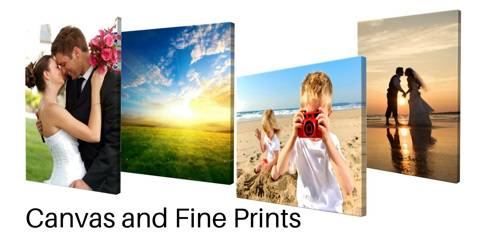 CANVAS AND FINE PRINTS      LET YOUR LIFE'S EXPERIENCES GRACE YOUR WALLS