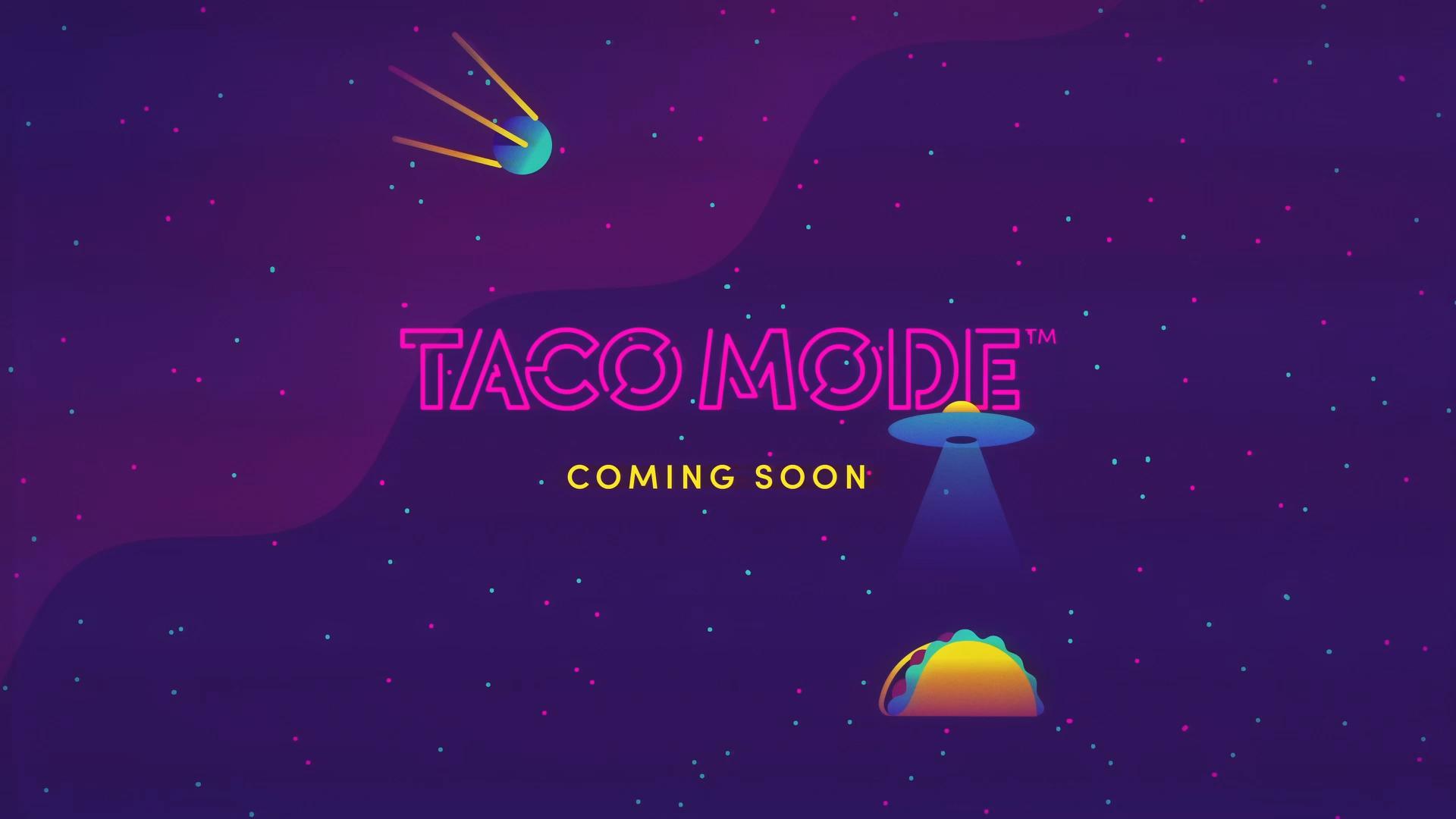 TacoMode_Stills_9.jpg