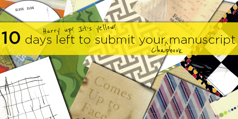 Chapbooks Submissions close on 10/31/13