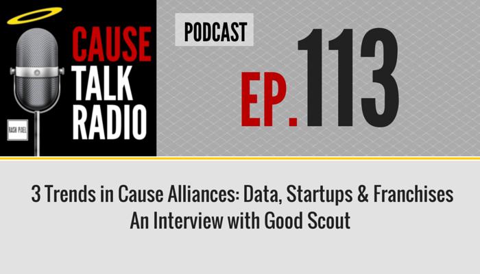 CauseTalk Radio Good Scout Group