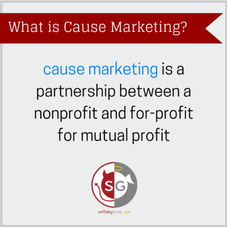 What is cause marketing?