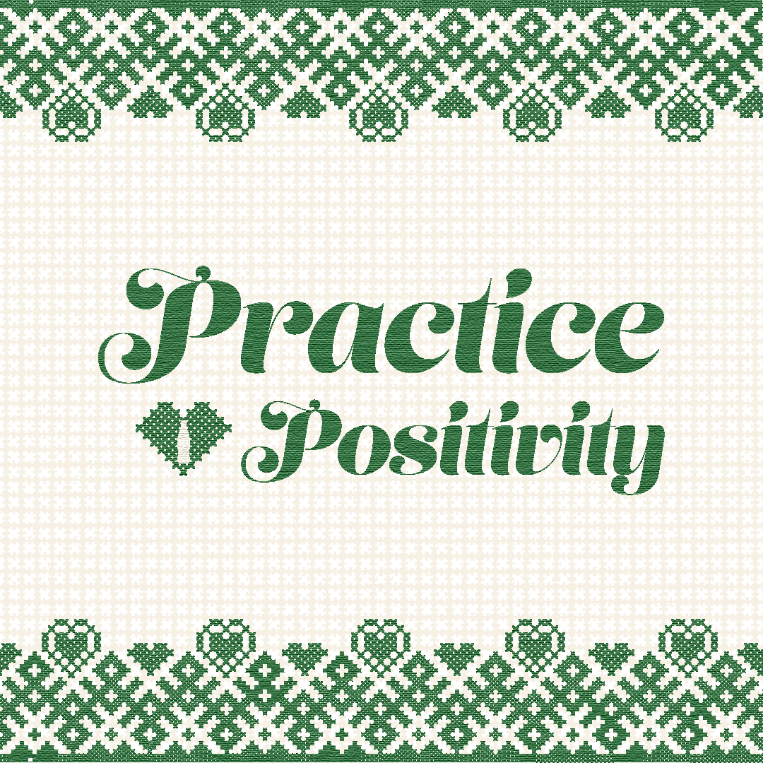 Refresh The Feed_Approved Designs_MG_11.1.18_Outlines_Practice Positivity.png