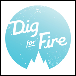 Dig For Fire