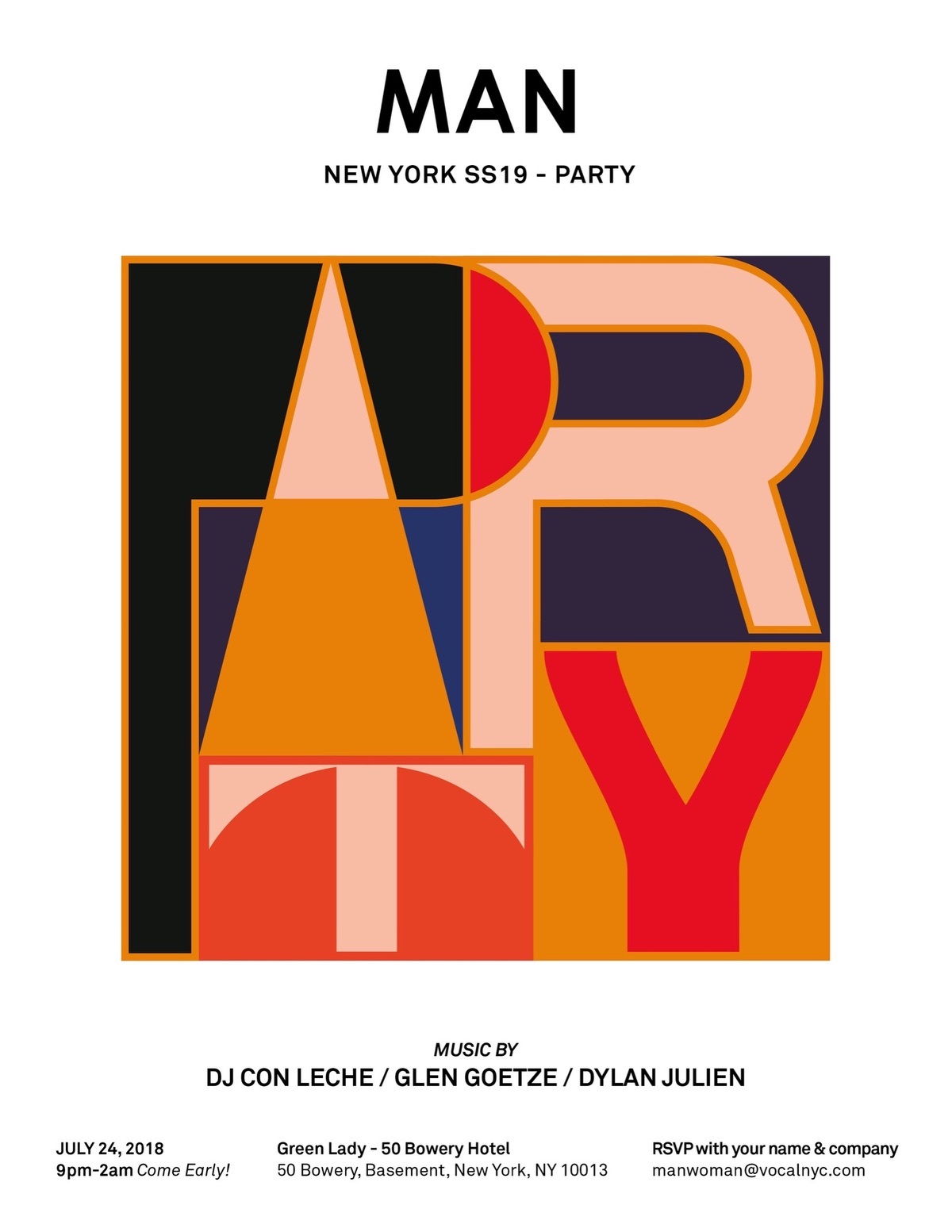 MAN PARTY – July 24   MAN New York will throw its after party tonight at the Green Lady. As always, this is an event not to be missed. Don't miss it.