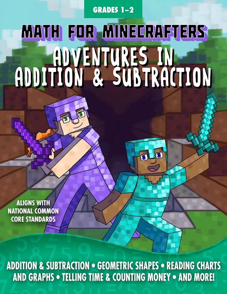 Math For Minecrafters- Adventures in Addition and SUbtration