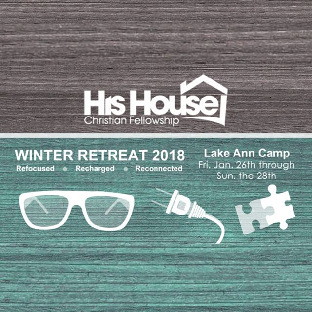 We're headed back to Lake Ann Camp on January 26-28 for the His House Winter Retreat. Register asap to get the reduced rate! bit.ly/winterretreat18