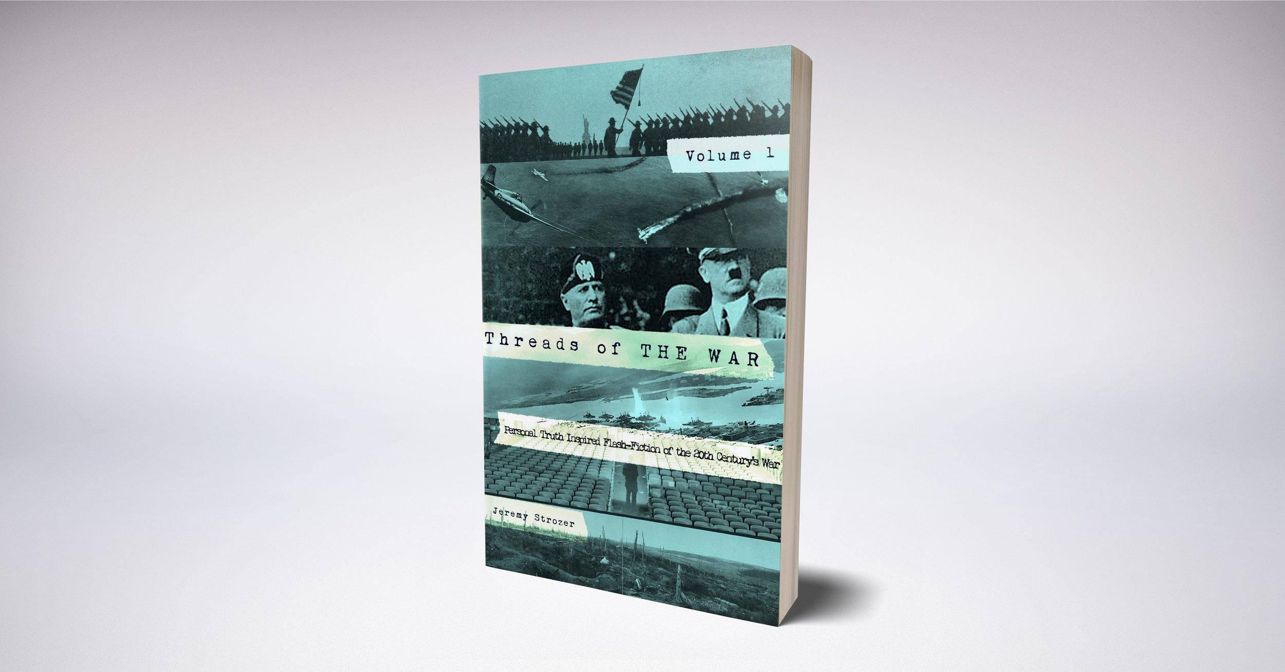 Threads of The War, Volume 1