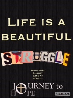 You are invited to join us for Life is a Beautiful Struggle