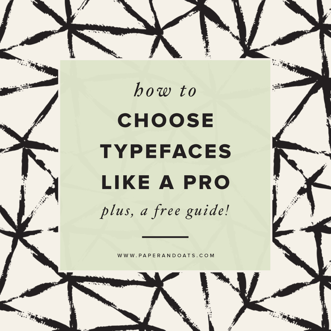 How to choose typefaces like a pro – plus a free guide – from Paper + Oats
