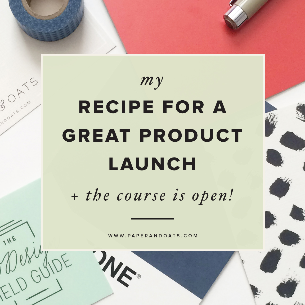 My recipe for a great product launch (+The InDesign Field Guide is now open!) — Paper + Oats