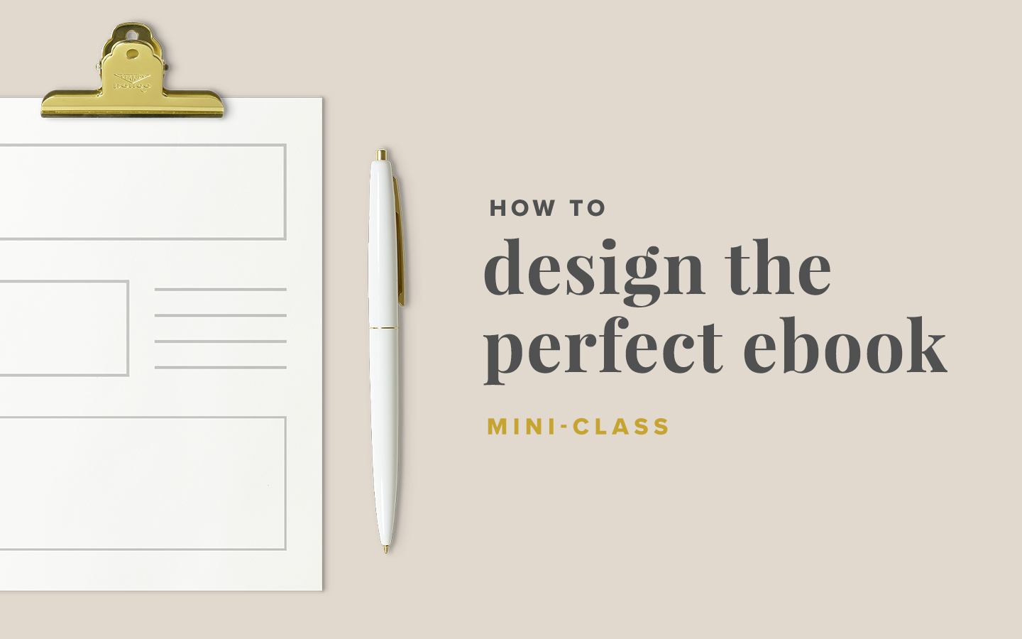 How to Design the Perfect Ebook –mini-class by Paper + Oats