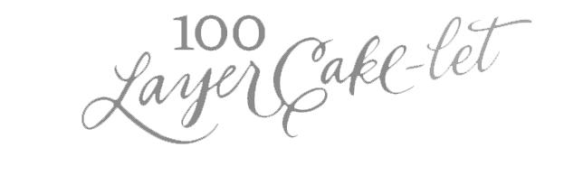 100 Layer Cakelet