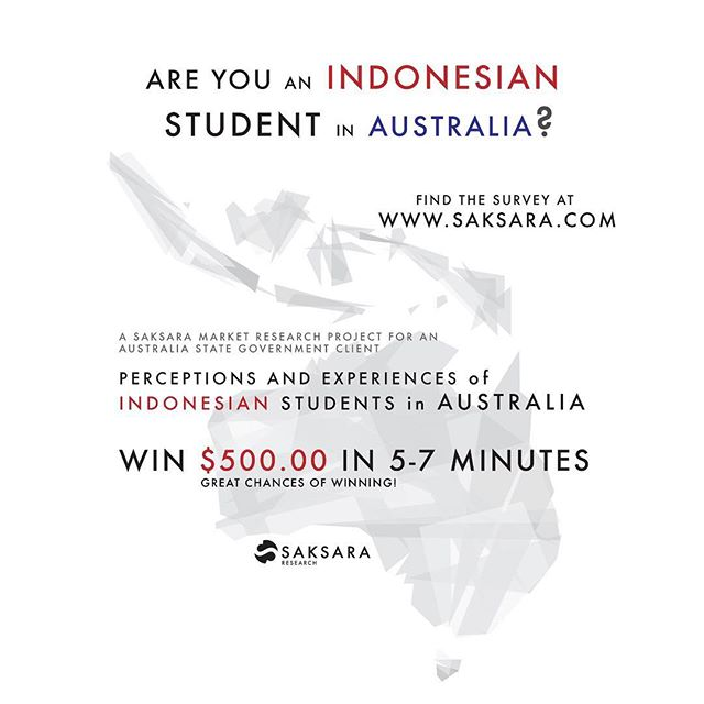 Hello there! 🇦🇺🇮🇩 Saksara Research & Australia State Government are collaborating to investigate the perception & experiences of #Indonesian #students studying in #Australia.  #win AUD$500 by participating in online #survey! Find it on www.saksara.com