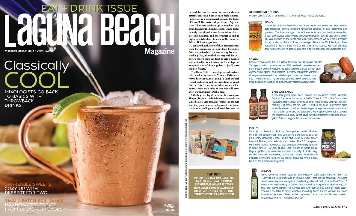 "Laguna Beach Magazine ,   ""Small Batch Brilliance""   (January/February 2015)"