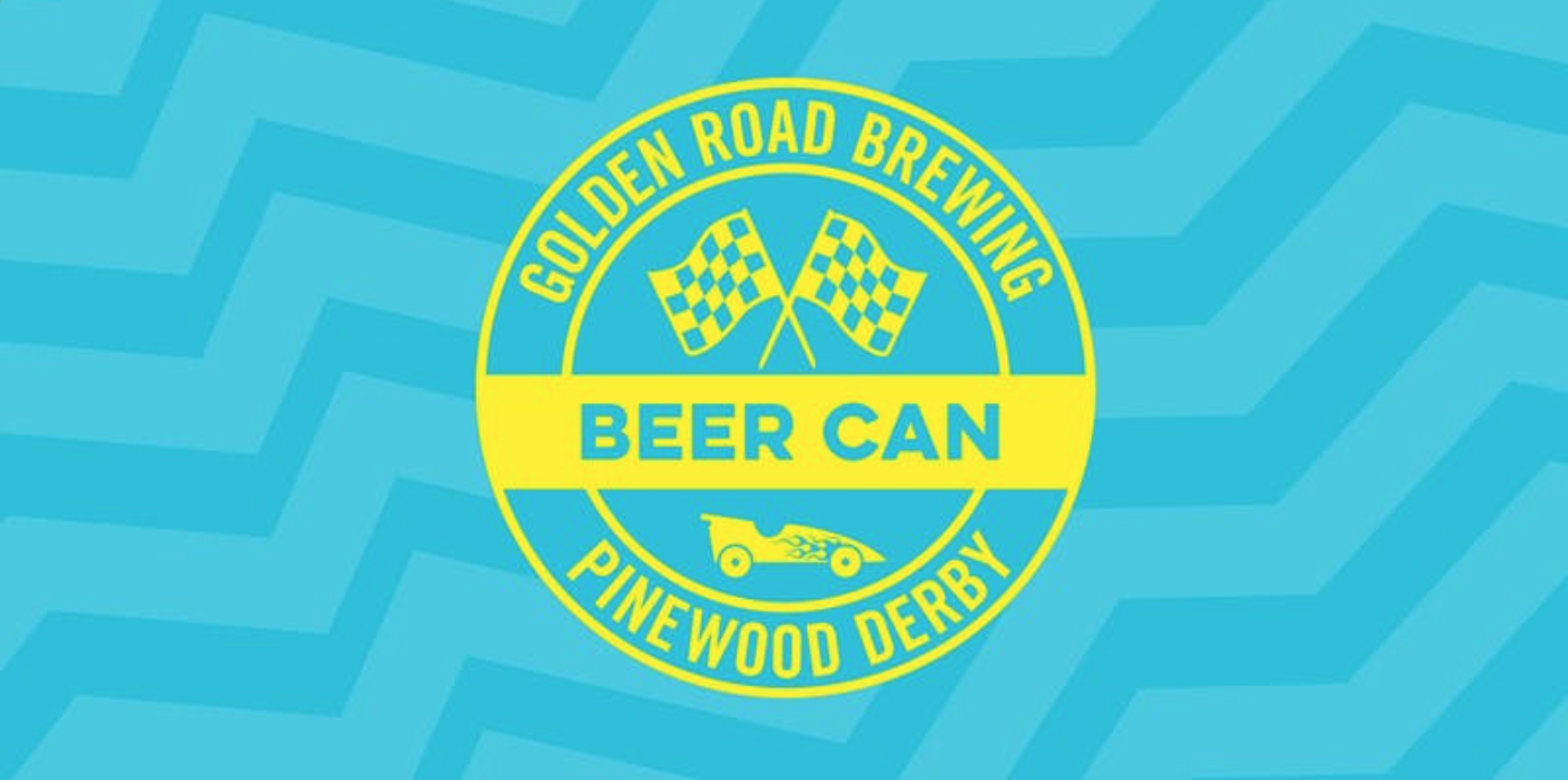 The Pub at Golden Road Presents: 2nd Annual Beer Can Pinewood Derby - Get ready race fans! The Golden Road Beer Can (Pinewood) Derby makes its triumphant return July 7, bringing back all the heart stopping action that races between pieces of wood with wheels can deliver.The details:Starter kits can be pick up from the Pub beginning May 23. If you are supplying your own kit, come by to pick up your empty beer can.Each starter kit includes everything you'll need to create your car: wheels, framing, axles and an empty Golden Road can. You can add additional design and weight elements to your kit, but you must use the provided wheels, framing and axles, and you must incorporate at least one Golden Road beer can into the design.All race cars are gravity racers and can have no additional propulsion of any kind. (This includes but is not limited to: fans, compressed gas, electric motors, explosives, and flux capacitors.) Decor and other elements that make your car unique and especially fantastic, however, are highly encouraged. Just make sure that your car doesn't exceed these parameters:Max. Width: 3.75″Max. Height: 8″Max. Length: 10″Max. Weight: 12 oz.Prizes:First Place: Beer for a Year, Merch Gift Bag, $100 Pub Gift Card, $100 to the charity of your choosing, trophy as proof, ultimate supreme eternal glorySecond Place: Beer for a Year, Golden Road Hat, $50 Pub Gift Card, $100 to the charity of your choosing, trophy as proof, slightly less eternal gloryThird Place: Golden Road Hat, $25 Pub Gift Card, trophy as proof, even less eternal gloryFourth Place: Golden Road Hat, trophy as proof, minimal traces of eternal gloryFan Favorite (as voted by your peers): Golden Road Longboard, different trophy as proof, equal to 2nd place amount of glorySchedule of Events:9am-11am Check In and Weigh In12pm National Anthem and Race Kick OffRoughly 2pm Award CeremonyAll race entries must be purchased online. Race kits can be picked up beginning May 23 at The Pub at Golden Road (5410 W San