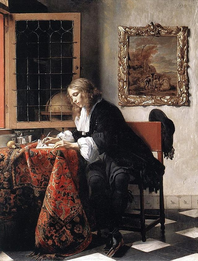 "Gabriël Metsu's marvelous ""Man Writing a Letter"" (1662-65), oil, National Gallery of Ireland, Dublin, captures the solitude of creativity but not its mystery. Note the props (globe, painting on the wall, open window, light) that ally the man of letters with the world of action."