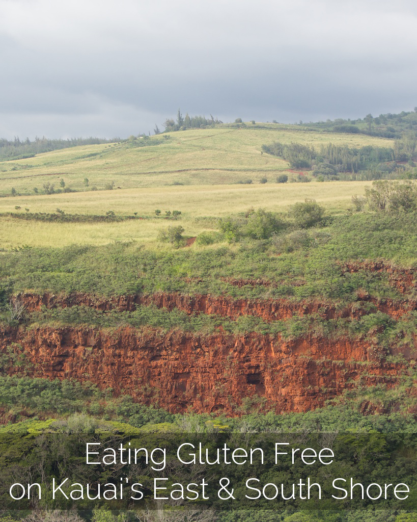 Eating Gluten Free on Kauai's East and South Shore