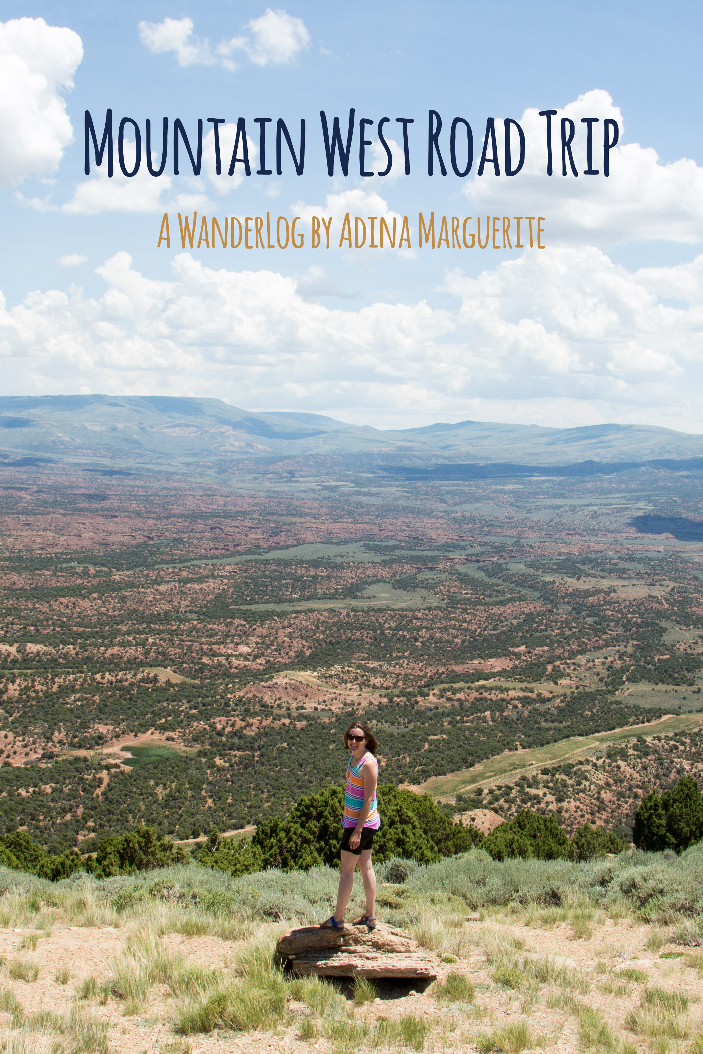 WanderLog: Mountain West RoadTrip by Adina Marguerite
