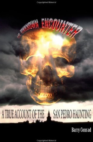 The front cover of Barry's book detailing the experiences of the Jackie Hernandez/San Pedro Haunting.