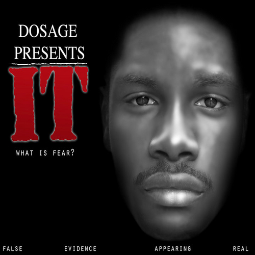 DOSAGE_THEREALDOSAGE_It_what_Is_Fear-front-large.jpg