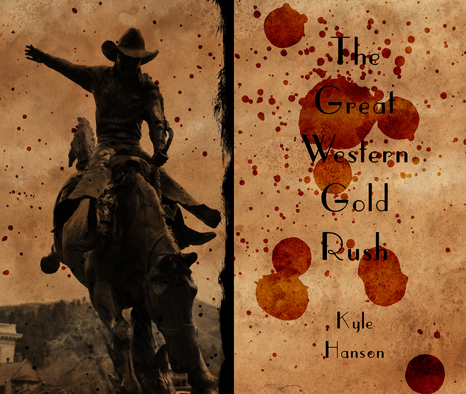 The Great Western Gold Rush