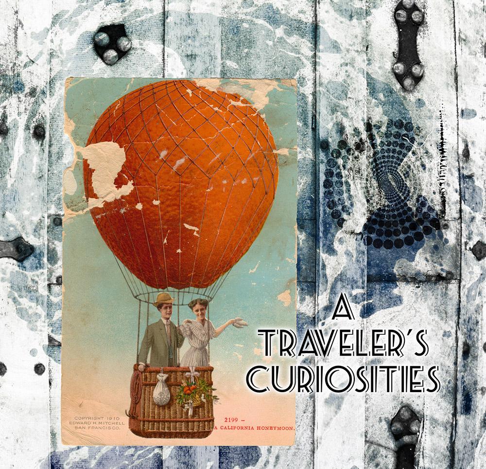 A Traveler's Curiosities